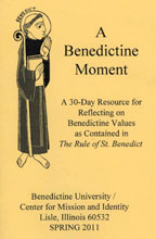 Benedictine Moment